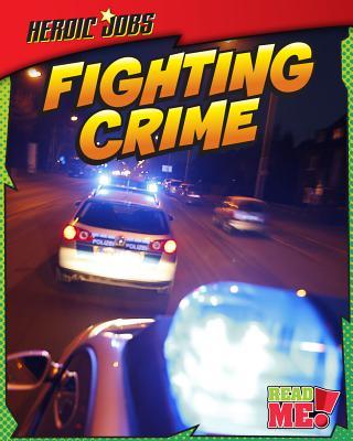 Fighting Crime By Labrecque, Ellen